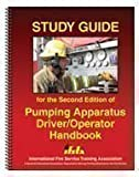 Study Guide for the Second Edition of Pumping Apparatus Driver/Operator Handbook, , 0879392800