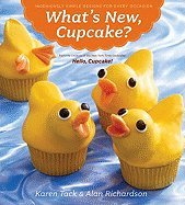 What's New, Cupcake?: Ingeniously Simple Designs for Every Occasion ()