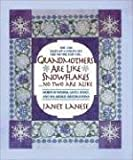 Grandmothers Are Like Snowflakes... No Two Are Alike, Janet Lanese, 0440507170