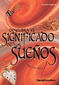 Descubra el significado de los suenos / Discover the meaning of dreams (Spanish Edition) ebook