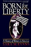 Born for Liberty, Sara M. Evans, 0029029902