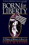 Born for Liberty, Sara M. Evans, 0029029902