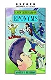 A Dictionary of Eponyms (Oxford Paperback Reference)