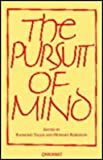 The Pursuit of Mind, , 0856359181