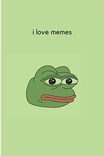 Amazon Com I Love Memes Gift For Memes Lovers And Perfect College Notebook 64 Ruled Pages 9781090312723 Notebooks Meme Books