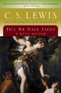 Till We Have Faces::Myth Retold[Paperback,1980]