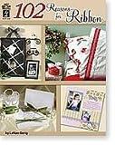 102 Reasons for Ribbon, Gerig LeNae, 1562319817
