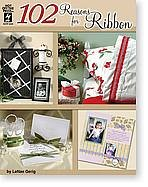 Read Online 102 Reasons for Ribbon (Hot Off The Press, hotp 2334) PDF
