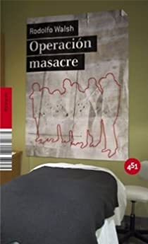 Operación Masacre par Walsh