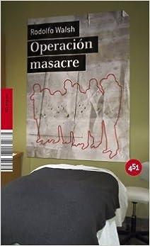 Operacion masacre (Spanish Edition)