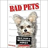 Bad Pets, Allan Zullo, 054520643X