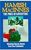 The Price of Adventure, Hamish MacInnes, 0898861748