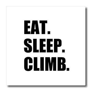ht_180390_3 InspirationzStore Eat Sleep series - Eat Sleep Climb - passionate rock climber text - climbing sport hobby - Iron on Heat Transfers - 10x10 Iron on Heat Transfer for White Material