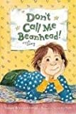img - for Don't Call Me Beanhead! (Beany) book / textbook / text book