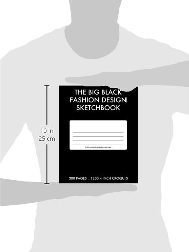The Big Black Fashion Design Sketchbook 300 Pages With 1200 Fashion Croquis Templates Dolan Joe 9781492212010 Amazon Com Books