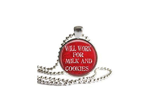 Will Work for Milk and Cookies Glass Pendant Necklace