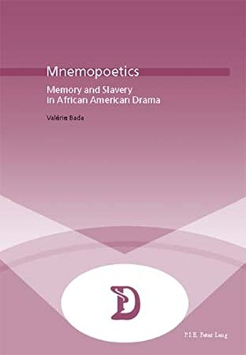 Mnemopoetics: Memory and Slavery in African-American Drama (Dramaturgies) by P.I.E-Peter Lang S.A., Éditions Scientifiques Internationales