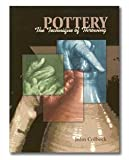 Pottery, the Technique of Throwing, John Colbeck, 0823042510