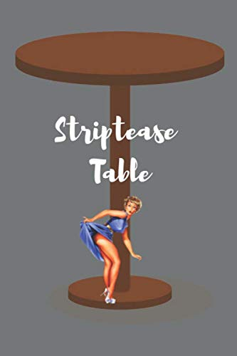 Striptease On The Table