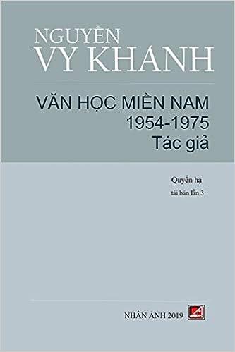 Văn Học Miền Nam 1954 1975 Tập 2 Vietnamese Edition Nguyen Vy Khanh 9781927781982 Amazon Com Books
