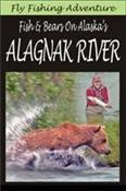 (Fly Fishing Adventure: Fish & Bears On Alaska's Alagnak River)