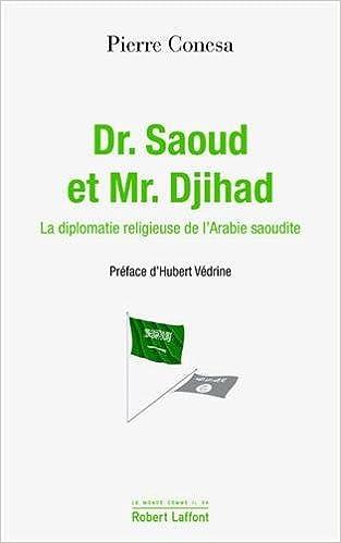 Dr. Saoud et Mr. Djihad (2016) - Conesa Pierre