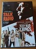 Talk Radio (1988)/Very Bad Things