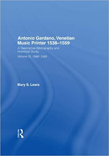 Antonio Gardano, Venetian Music Printer, 1538-1569: v. 3 (A