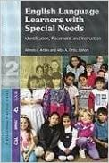 English Language Learners With Special Education Needs: Identification, Assessment, and Instruction (Professional Practice Series (Center for Applied Linguistics), 2.) (2002-09-24)