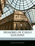 Memoirs of Carlo Goldoni, Carlo Goldoni, 1145311423