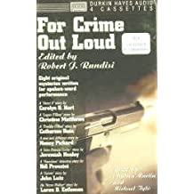 For Crime Out Loud