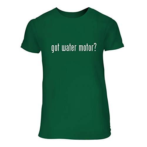 (got Water Motor? - A Nice Junior Cut Women's Short Sleeve T-Shirt, Green, Large)
