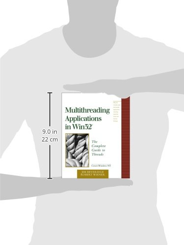 Multithreading Applications in Win32: The Complete Guide to Threads