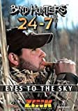 Band Hunters 24-7 Vol. 6 Eye to the Sky by Zink Outdoors