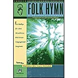 Folk Hymn Sing-Along Songbook: Choir Kit, 10 Books and 1 CD