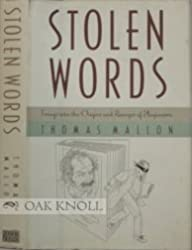 Stolen Words: Forays into the Origins and Ravages of Plagiarism