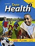 Teen Health- Course 2 (09) by McGraw-Hill, Glencoe [Hardcover (2008)]
