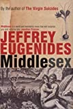 Image of By Jeffrey Eugenides - Middlesex: A Novel (1st) (8.5.2002)