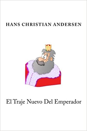 El Traje Nuevo Del Emperador: Amazon.es: Hans Christian ...
