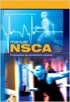 Descargar ebook de google books en pdf Manual NSCA. Fundamentos del entrenamiento personal (Color) (Deportes) PDF RTF