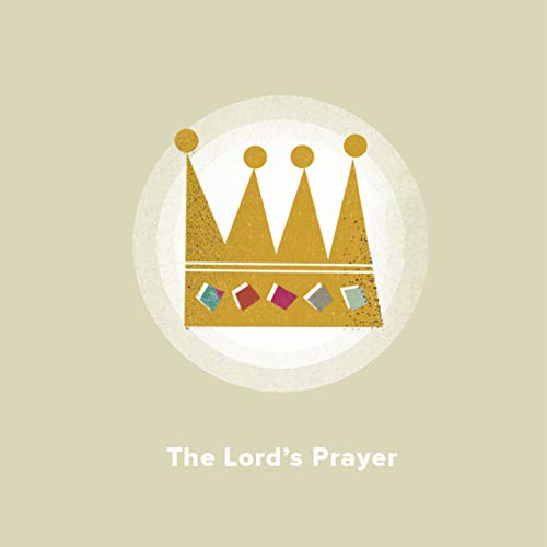 The Lord's Prayer -
