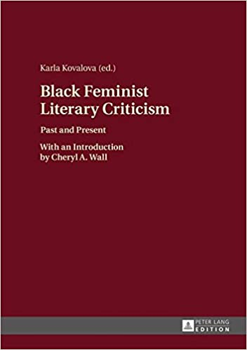 Book Black Feminist Literary Criticism: Past and Present - With an Introduction by Cheryl A. Wall