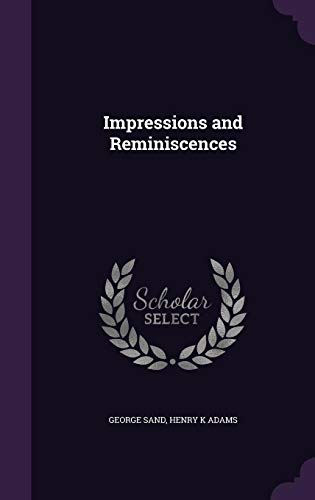 Impressions and Reminiscences