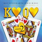 King of Hearts Queen of Hearts ~ 2: Best of Romantic Hindi Mixes