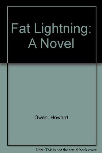 fat-lightning-a-novel