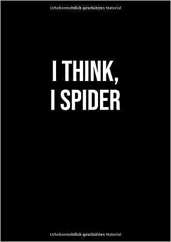 Notizbuch Din A4 Kariert Ich Glaub Ich Spinne Spruch Lustig