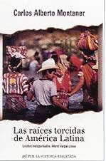 Las Raices Torcidas De America Latina / Twisted Roots (Spanish - The Plaza Coast South
