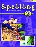 Spelling Worktext Grd 2, BJU Staff, 1579243223
