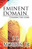 Eminent Domain, Jr. Morris, 1462617948