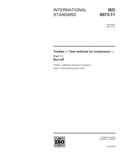 Download ISO 9073-11:2002, Textiles - Test methods for nonwovens - Part 11: Run-off PDF